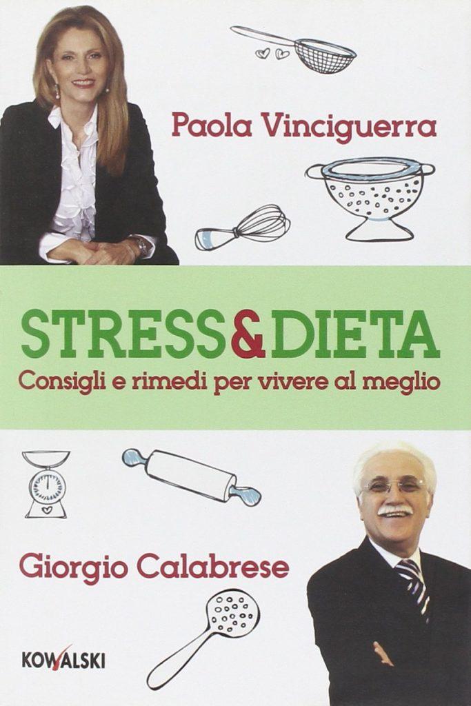 Book Cover: Stress & dieta. Consigli e rimedi per vivere al meglio