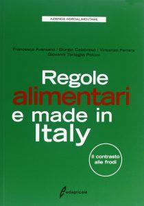 Book Cover: Regole alimentari e made in Italy. Il contrasto alle frodi